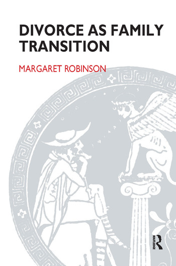 Divorce as Family Transition When Private Sorrow Becomes A Public Matter book cover