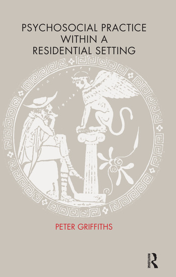 Psychosocial Practice within a Residential Setting book cover