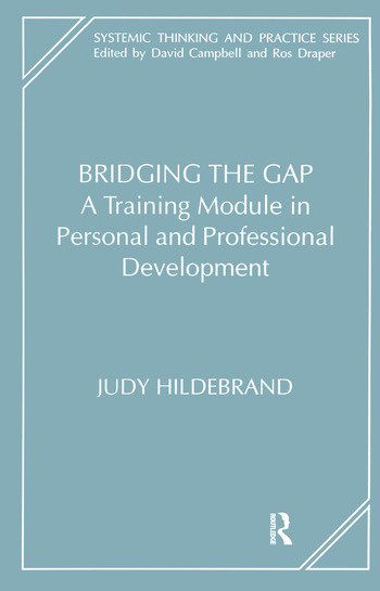 Bridging the Gap A Training Module in Personal and Professional Development book cover