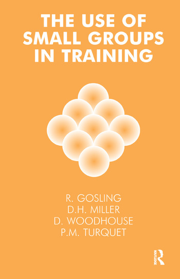 The Use of Small Groups in Training book cover