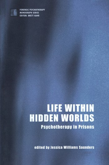 Life within Hidden Worlds Psychotherapy in Prisons book cover