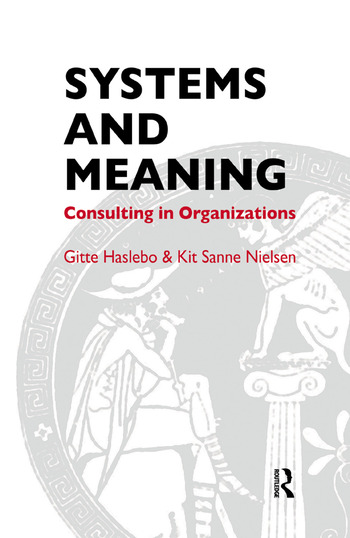 Systems and Meaning Consulting in Organizations book cover