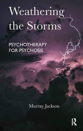 Weathering the Storms Psychotherapy for Psychosis book cover