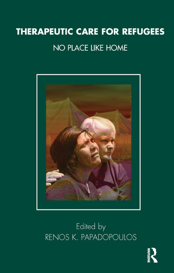 Therapeutic Care for Refugees No Place Like Home book cover