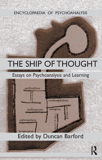 Ship of Thought Essays on Psychoanalysis and Learning book cover