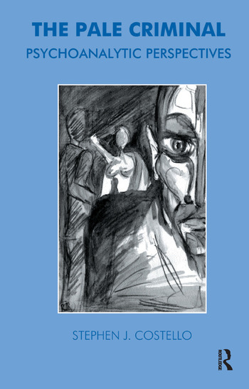 The Pale Criminal Psychoanalytic Perspectives book cover