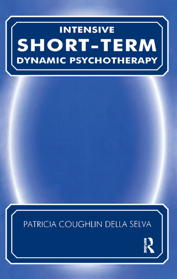Intensive Short-Term Dynamic Psychotherapy Theory and Technique book cover