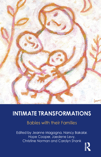 Intimate Transformations Babies with their Families book cover
