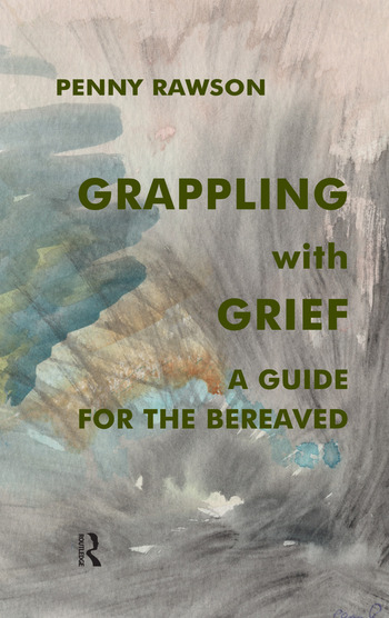 Grappling with Grief A Guide for the Bereaved book cover