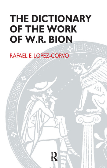 The Dictionary of the Work of W.R. Bion book cover
