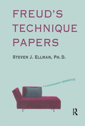 Freud's Technique Papers A Contemporary Perspective book cover
