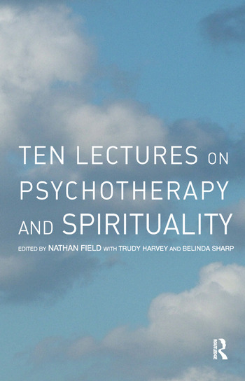 Ten Lectures on Psychotherapy and Spirituality book cover