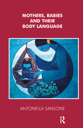 Mothers, Babies and their Body Language book cover