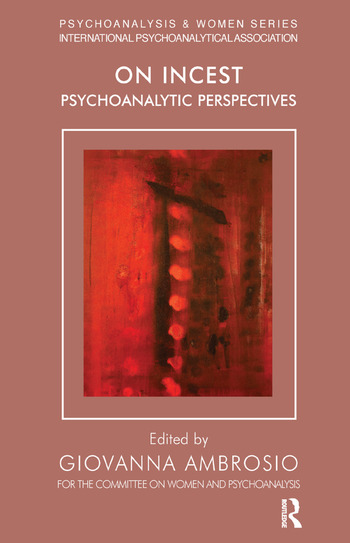 On Incest Psychoanalytic Perspectives book cover