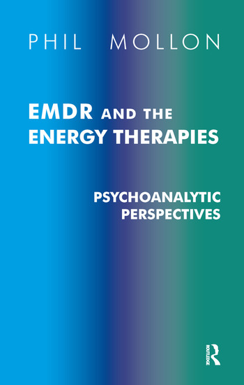 EMDR and the Energy Therapies Psychoanalytic Perspectives book cover