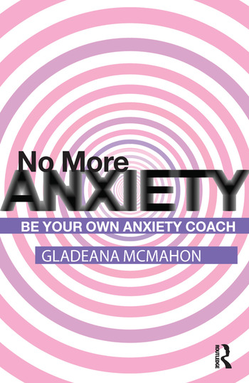 No More Anxiety! Be Your Own Anxiety Coach book cover