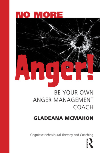 No More Anger! Be Your Own Anger Management Coach book cover