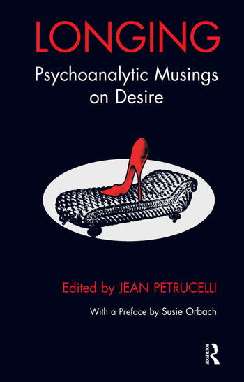 Longing Psychoanalytic Musings on Desire book cover