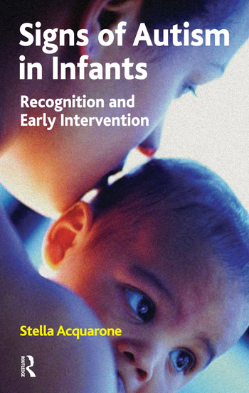 Signs of Autism in Infants Recognition and Early Intervention book cover