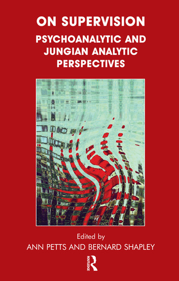 On Supervision Psychoanalytic and Jungian Analytic Perspectives book cover