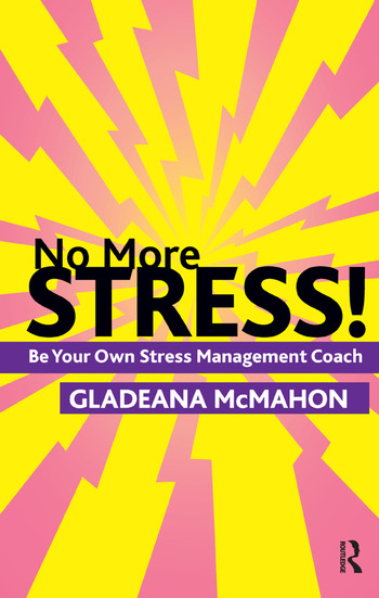 No More Stress! Be your Own Stress Management Coach book cover