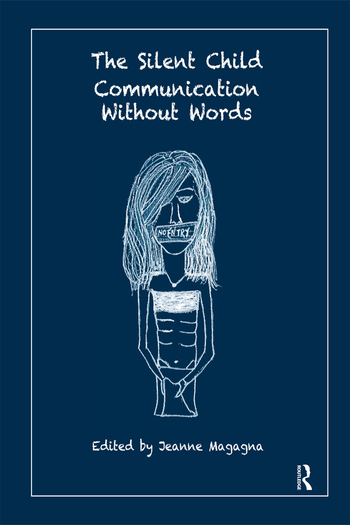 The Silent Child Communication without Words book cover