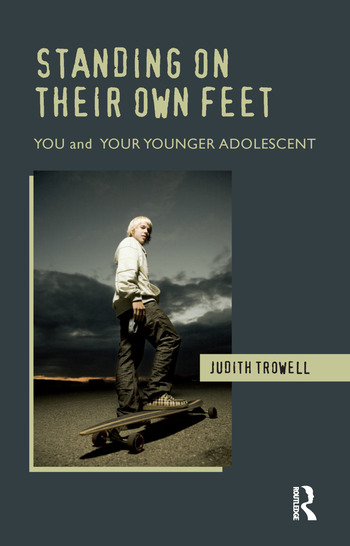 Standing on their Own Feet You and Your Younger Adolescent book cover