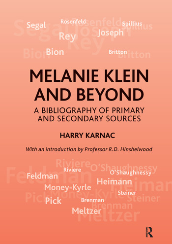 Melanie Klein and Beyond A Bibliography of Primary and Secondary Sources book cover