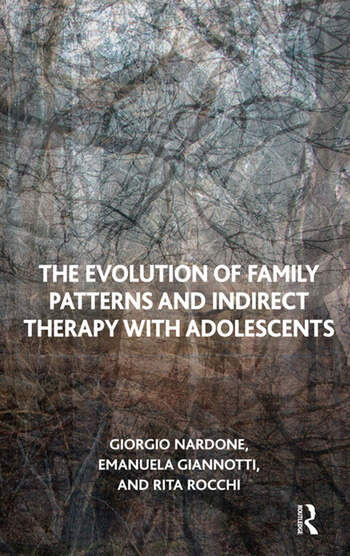 The Evolution of Family Patterns and Indirect Therapy with Adolescents book cover