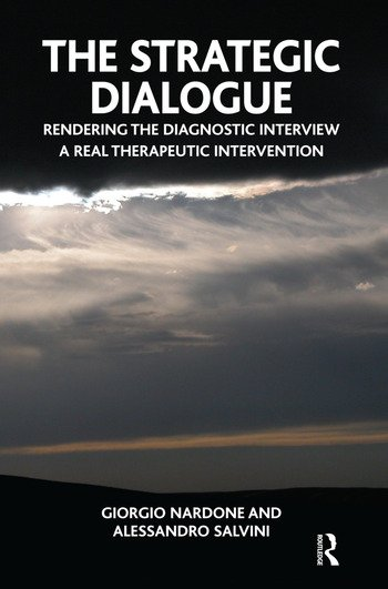 The Strategic Dialogue Rendering the Diagnostic Interview a Real Therapeutic Intervention book cover