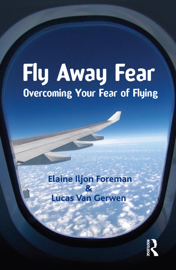 Fly Away Fear Overcoming your Fear of Flying book cover