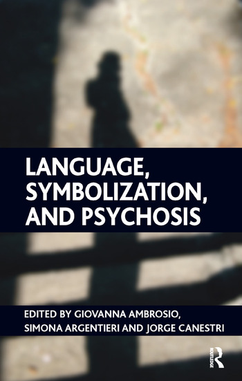 Language, Symbolization, and Psychosis book cover