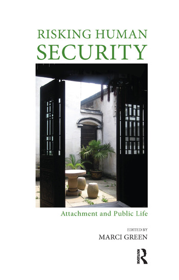 Risking Human Security Attachment and Public Life book cover