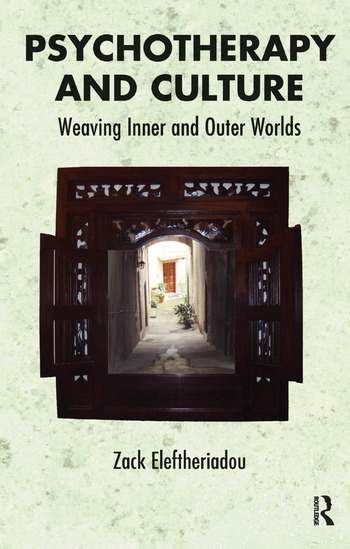 Psychotherapy and Culture Weaving Inner and Outer Worlds book cover