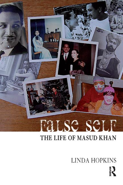 False Self The Life of Masud Khan book cover