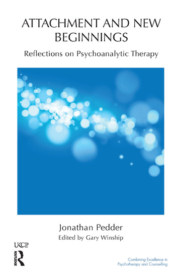 Attachment and New Beginnings Reflections on Psychoanalytic Therapy book cover