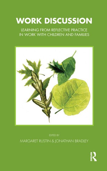Work Discussion Learning from Reflective Practice in Work with Children and Families book cover