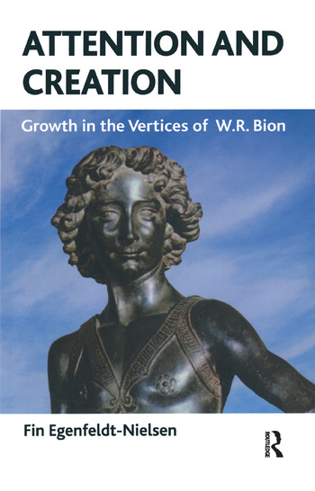 Attention and Creation Growth in the Vertices of W.R. Bion book cover