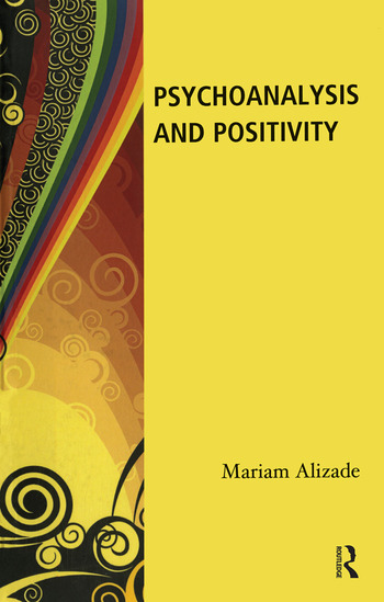 Psychoanalysis and Positivity book cover