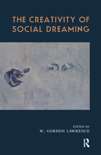 The Creativity of Social Dreaming book cover