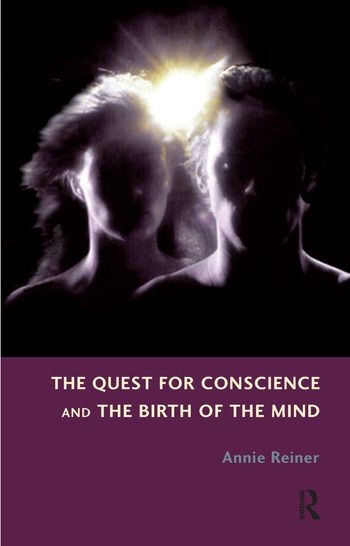 The Quest for Conscience and the Birth of the Mind book cover