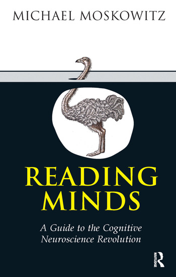 Reading Minds A Guide to the Cognitive Neuroscience Revolution book cover