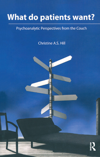 What do Patients Want? Psychoanalytic Perspectives from the Couch book cover