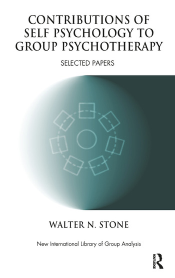 Contributions of Self Psychology to Group Psychotherapy Selected Papers book cover