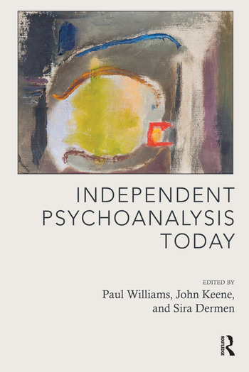 Independent Psychoanalysis Today book cover
