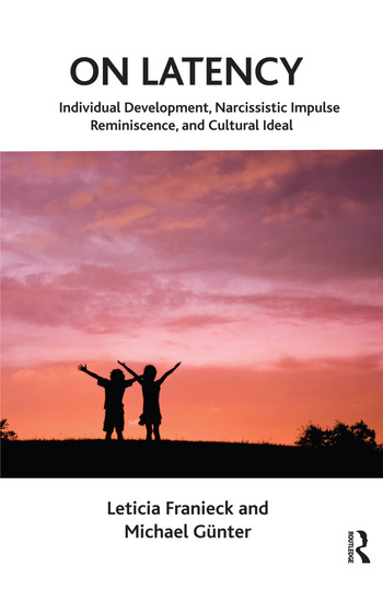On Latency Individual Development, Narcissistic Impulse Reminiscence and Cultural Ideal book cover