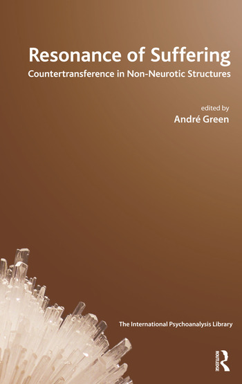Resonance of Suffering Countertransference in Non-Neurotic Structures book cover