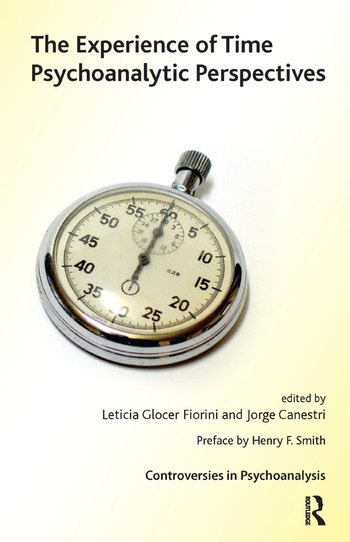 The Experience of Time Psychoanalytic Perspectives book cover