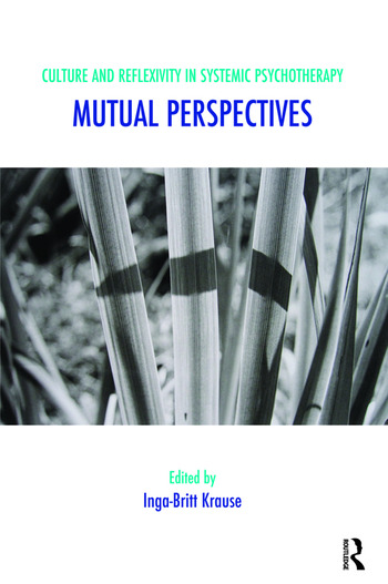 Culture and Reflexivity in Systemic Psychotherapy Mutual Perspectives book cover