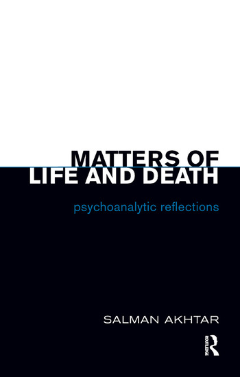 Matters of Life and Death Psychoanalytic Reflections book cover